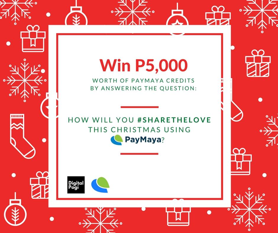 #ShareTheLove and Win PHP5,000 worth of PayMaya Credits