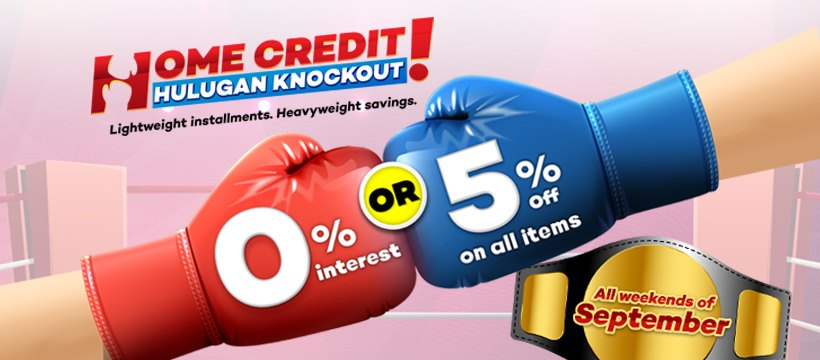 Shop and Save on Weekends w/ Home Credit's Hulugan Knockout Promo