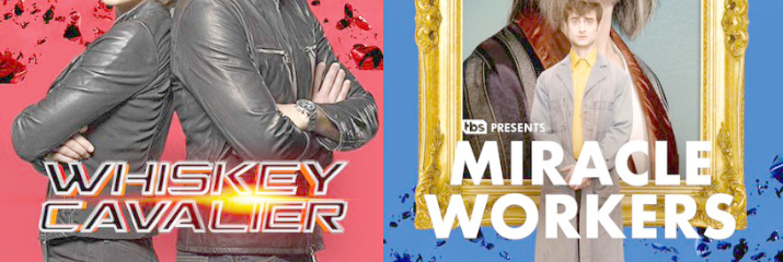 Warner TV Releases Two New TV Series – Whiskey Cavalier and Miracle Workers