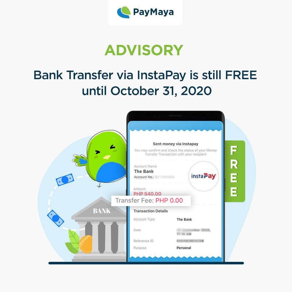 PayMaya Bank Transfers via InstaPay is still free until October 31