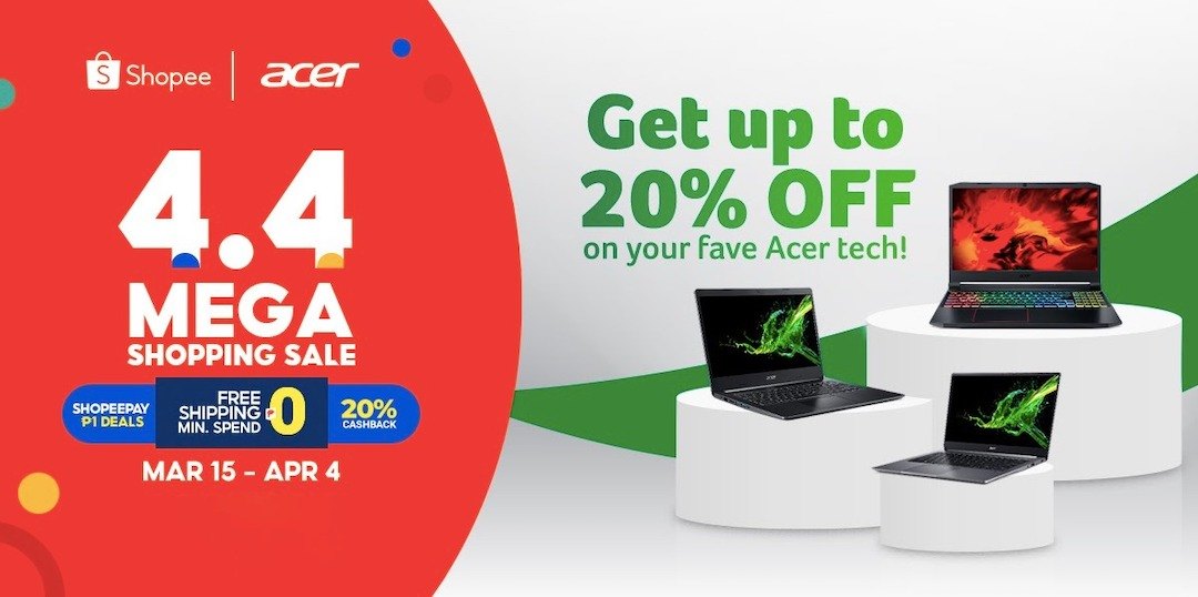 Get these Acer products at 20% off on Shopee 4.4 Mega Shopping Sale