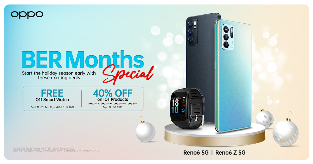 Ber-Months Made Extra Special with OPPO Starting Sept 17